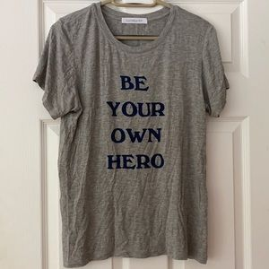 Daydreamer Be Your Own Hero Tee